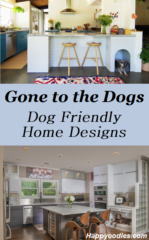 Dog Friendly Home Designs; Happyoodles.com